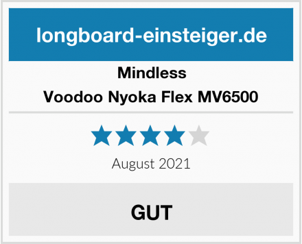 Mindless Voodoo Nyoka Flex MV6500 Test