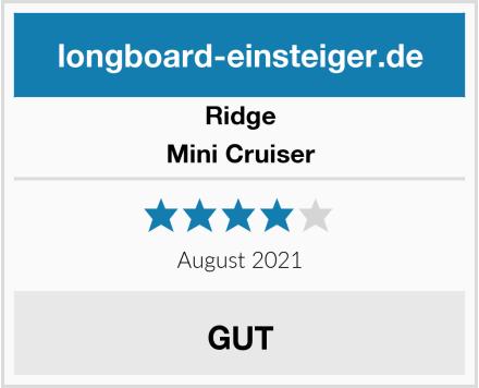 Ridge Mini Cruiser Test
