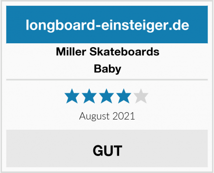 Miller Skateboards Baby Test