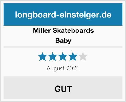 Miller Skateboards Baby Test
