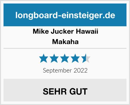 Mike Jucker Hawaii Makaha Test