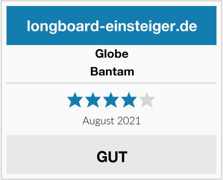 Globe Bantam Test