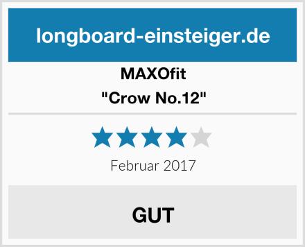 "MAXOfit ""Crow No.12"" Test"