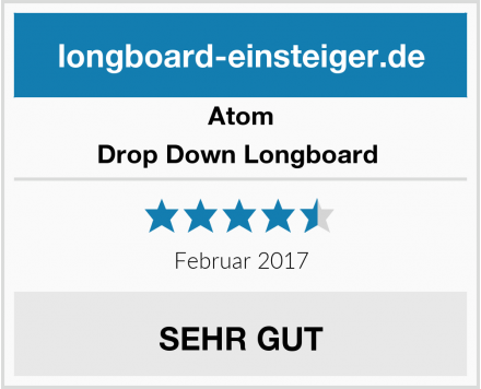 Atom Drop Down Longboard  Test