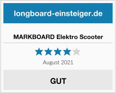 MARKBOARD Elektro Scooter Test