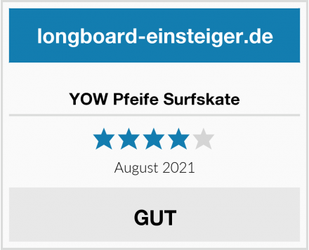 YOW Pfeife Surfskate Test