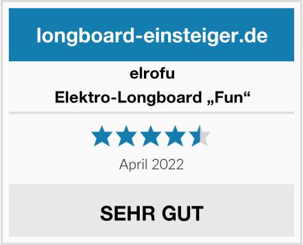 """elrofu Elektro-Longboard """"Fun"""" Test"""