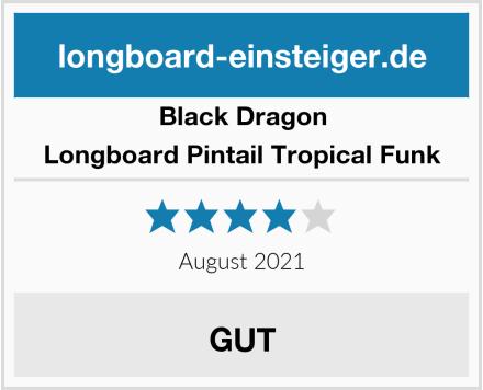 Black Dragon Longboard Pintail Tropical Funk Test