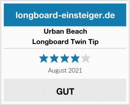 Urban Beach Longboard Twin Tip Test