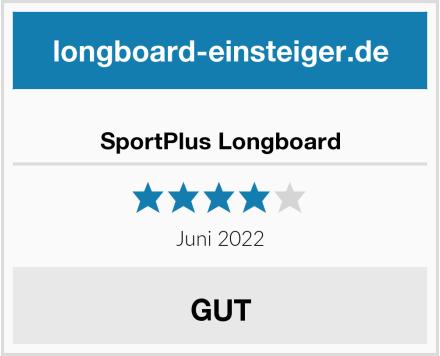 SportPlus Longboard Test