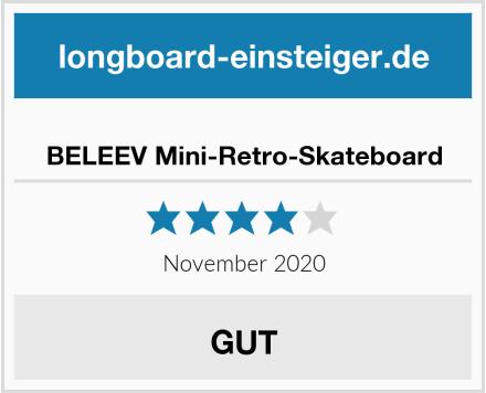 BELEEV Mini-Retro-Skateboard Test