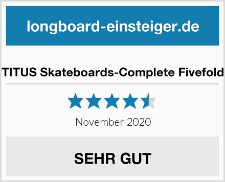 TITUS Skateboards-Complete Fivefold Test