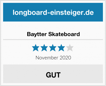 Baytter Skateboard Test
