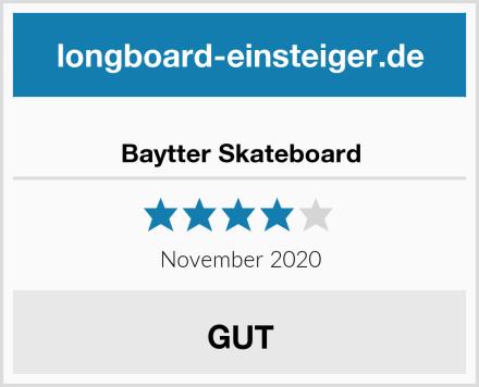 Baytter Skateboard Test