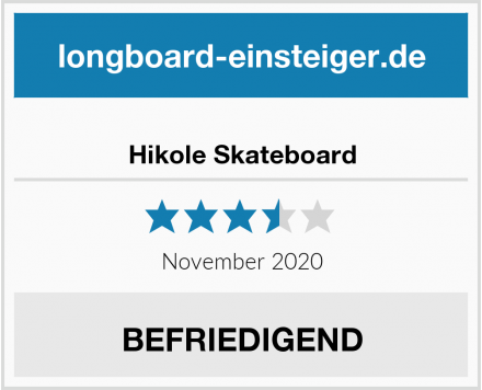 Hikole Skateboard Test