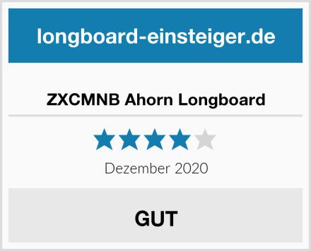 ZXCMNB Ahorn Longboard Test