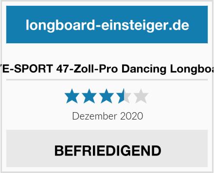 HYE-SPORT 47-Zoll-Pro Dancing Longboard Test