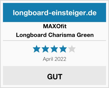 MAXOfit Longboard Charisma Green Test