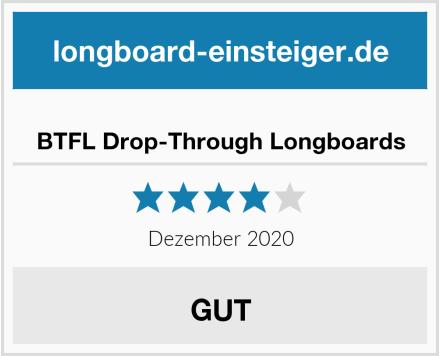 BTFL Drop-Through Longboards Test