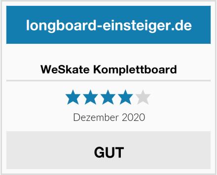 WeSkate Komplettboard Test