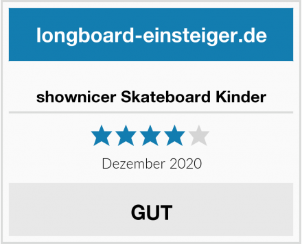 shownicer Skateboard Kinder Test