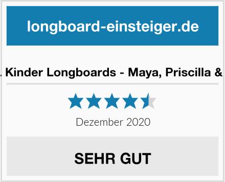 BTFL Kinder Longboards - Maya, Priscilla & Toco Test