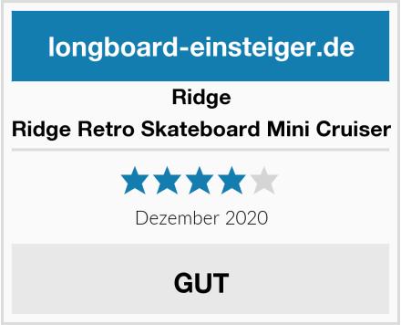 Ridge Ridge Retro Skateboard Mini Cruiser Test