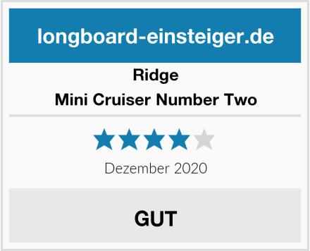 Ridge Mini Cruiser Number Two Test
