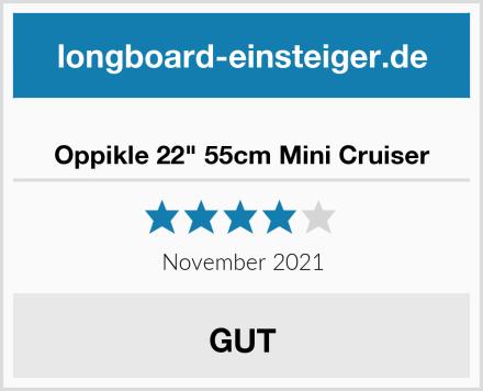 """Oppikle 22"""" 55cm Mini Cruiser Test"""