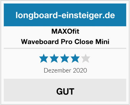 MAXOfit Waveboard Pro Close Mini Test