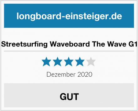 Streetsurfing Waveboard The Wave G1 Test