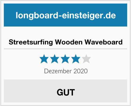 Streetsurfing Wooden Waveboard Test