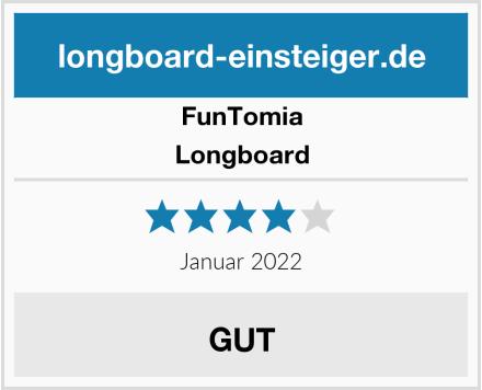 FunTomia Longboard Test