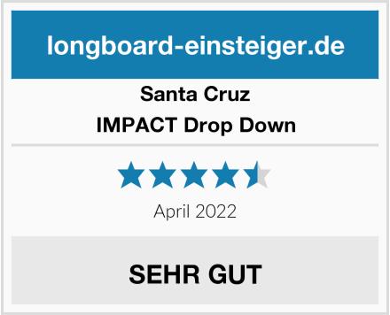 Santa Cruz IMPACT Drop Down Test