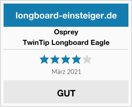Osprey TwinTip Longboard Eagle Test