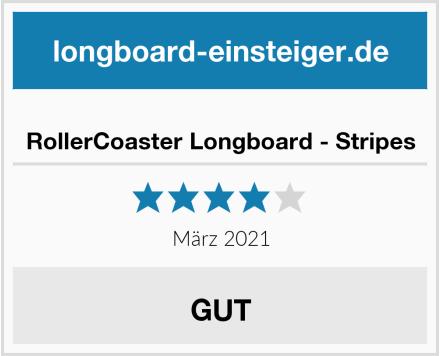 RollerCoaster Longboard - Stripes Test