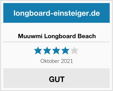 Muuwmi Longboard Beach Test