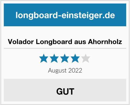 Volador Longboard aus Ahornholz Test