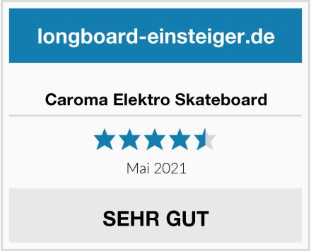 Caroma Elektro Skateboard Test