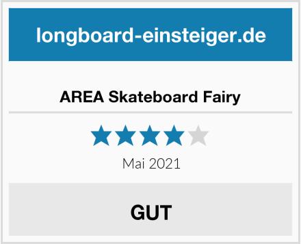 AREA Skateboard Fairy Test