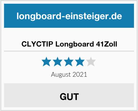 CLYCTIP Longboard 41Zoll Test