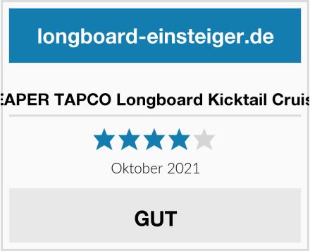 REAPER TAPCO Longboard Kicktail Cruiser Test