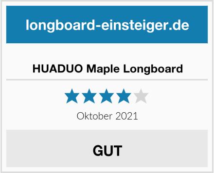 HUADUO Maple Longboard Test