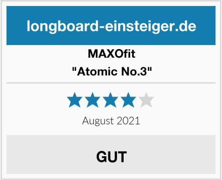 "MAXOfit ""Atomic No.3"" Test"